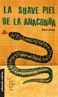 La sueve piel de la anaconda